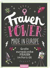 Petra Bachmann: Frauenpower made in Europe, Buch