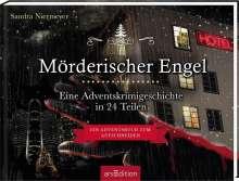 Sandra Niermeyer: Mörderischer Engel - Ein Krimi-Adventskalender in 24 Teilen, Buch