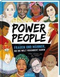 Kay Woodward: Power People - Frauen und Männer, die die Welt verändert haben, Buch