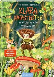 Britta Sabbag: Klara Katastrofee und der große Waldzauber (Klara Katastrofee 2), Buch