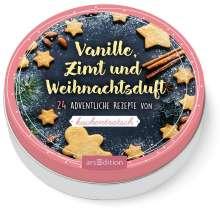 Adventskalender in der Dose: Vanille, Zimt und Weihnachtsduft. 24 adventliche Rezepte von Kuchentratsch, Diverse
