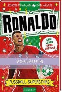 Simon Mugford: Fußball-Superstars - Ronaldo, Buch