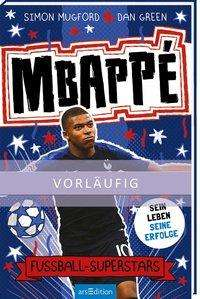 Simon Mugford: Fußball-Superstars - Mbappé, Buch