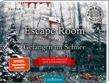 Eva Eich: Escape Room. Gefangen im Schnee. Das Original: Der neue Escape-Room-Thriller von Eva Eich, Buch