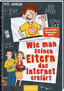 Pete Johnson: Wie man seinen Eltern das Internet erklärt (Eltern 4), Buch