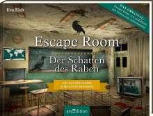 Eva Eich: Escape Room. Der Schatten des Raben. Der neue Escape-Room-Thriller von Eva Eich, Buch