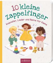 10 kleine Zappelfinger - Kniereiter, Lieder, Reime für Kleine, Buch