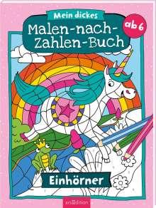 Mein dickes Malen-nach-Zahlen-Buch Einhörner, Buch