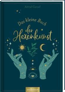 Astrid Carvel: Das kleine Buch der Hexenkunst, Buch
