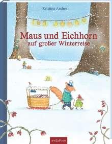 Kristina Andres: Maus und Eichhorn - Die große Reise im Winter, Buch