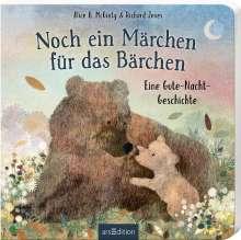 Alice B. Mcginty: Noch ein Märchen für das Bärchen, Buch