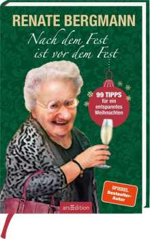 Renate Bergmann: Nach dem Fest ist vor dem Fest. 99 Tipps für ein entspanntes Weihnachten, Buch
