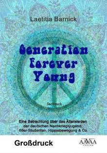 Laetitia Barnick: Generation Forever Young - Großdruck, Buch