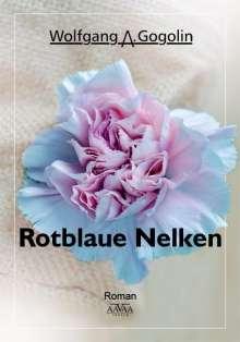 Wolfgang A. Gogolin: Rotblaue Nelken, Buch