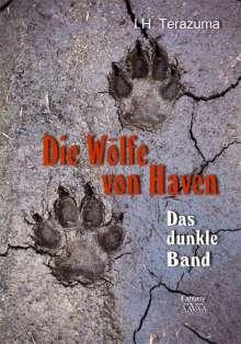 I. H. Terazuma: Die Wölfe von Haven, Buch