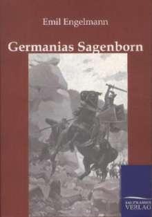 Emil Engelmann: Germanias Sagenborn, Buch