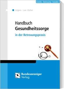 Kay Lütgens: Handbuch Gesundheitssorge, Buch