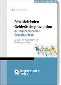 Karsten Bornholdt: Praxisleitfaden Geldwäscheprävention in Unternehmen und Organisationen, Buch