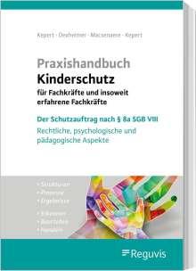 Praxishandbuch Kinderschutz für Fachkräfte und insoweit erfahrene Fachkräfte, Buch