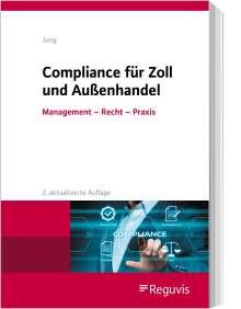 Michael Jung: Compliance für Zoll und Außenhandel, Buch
