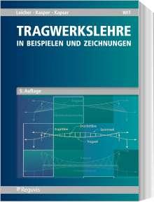 Gottfried W. Leicher: Tragwerkslehre, Buch