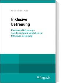 Klaus Förter-Vondey: Inklusive Betreuung, Buch