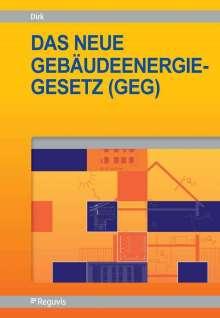 Rainer Dirk: Das neue Gebäudeenergiegesetz (GEG), Buch