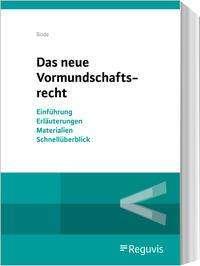 Eva Bode: Das neue Vormundschaftsrecht, Buch