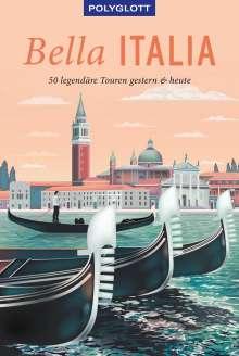 Eva Ambros: POLYGLOTT on tour Reiseführer Bella Italia, Buch