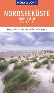 Elke Frey: POLYGLOTT on tour Reiseführer Nordseeküste & Inseln, Buch