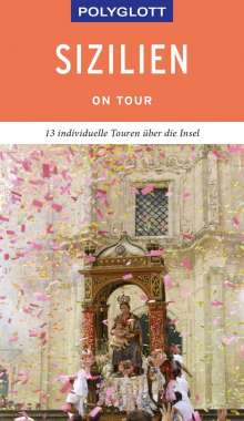 Friedrich Köthe: POLYGLOTT on tour Reiseführer Sizilien, Buch