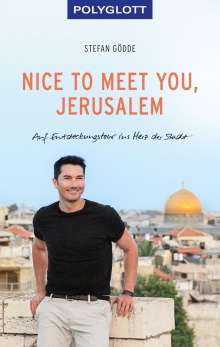 Stefan Gödde: Nice to meet you, Jerusalem, Buch