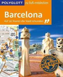 Dirk Engelhardt: POLYGLOTT Reiseführer Barcelona zu Fuß entdecken, Buch