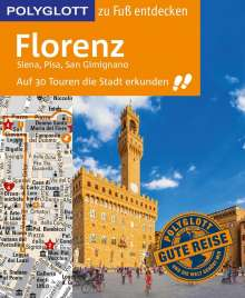 Stefan Maiwald: POLYGLOTT Reiseführer Florenz zu Fuß entdecken, Buch