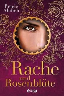Renée Ahdieh: Rache und Rosenblüte, Buch