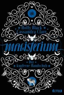 Cassandra Clare: Magisterium 02 - Der kupferne Handschuh, Buch