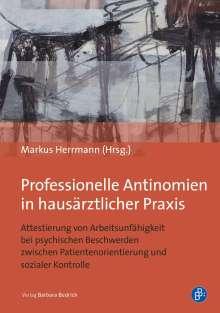 Bernt-Peter Robra: Professionelle Antinomien in hausärztlicher Praxis, Buch