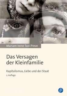 Mariam Irene Tazi-Preve: Das Versagen der Kleinfamilie, Buch