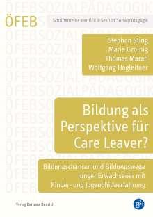 Maria Groinig: Bildung als Perspektive für Care Leaver?, Buch