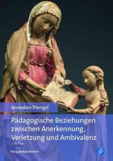 Annedore Prengel: Pädagogische Beziehungen zwischen Anerkennung, Verletzung und Ambivalenz, Buch