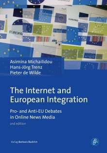 Pieter De Wilde: The Internet and European Integration, Buch