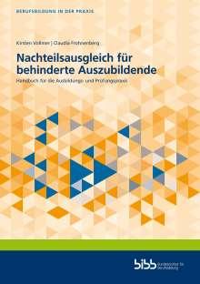 Kirsten Vollmer: Nachteilsausgleich für behinderte Auszubildende, Buch