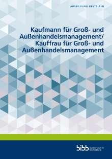 John Bötticher: Kaufmann für Groß- und Außenhandelsmanagement/Kauffrau für Groß- und Außenhandelsmanagement, Buch