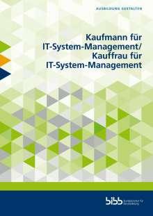 Gerd Blachnik: Kaufmann für IT-System-Management/Kauffrau für IT-System-Management, Buch