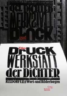Uwe Bremer: Die Druckwerkstatt der Dichter, Buch