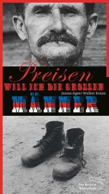 James Agee: Preisen will ich die großen Männer, Buch