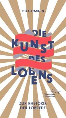 Iso Camartin: Die Kunst des Lobens, Buch