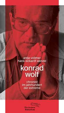 Antje Vollmer: Konrad Wolf, Buch