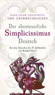 Hans Jacob Christoffel von Grimmelshausen: Der abenteuerliche Simplicissimus Deutsch, Buch