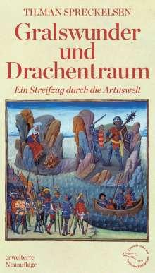Tilman Spreckelsen: Gralswunder und Drachentraum, Buch